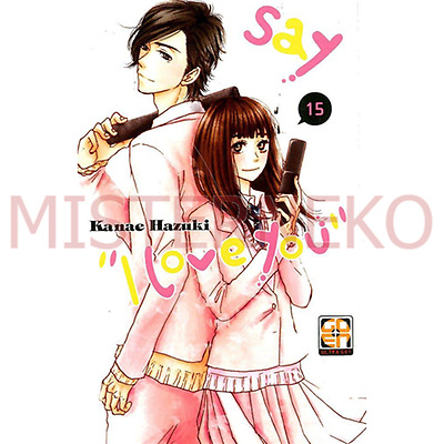 Manga - Say I Love You 15 - GOEN