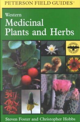 Peterson Field Guide to Western Medicinal Plants and Herbs 9780395838068