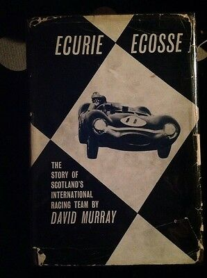 ECURIE ECOSSE  The Story of Scotland's International Racing Team by David Murray