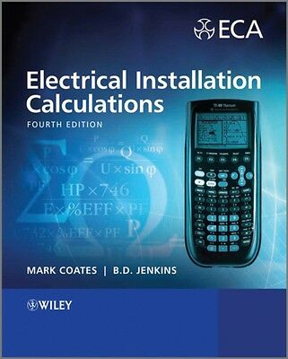 Electrical Installation Calculations: for Compliance with BS 7671:2008 (Paperba.