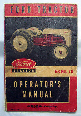 Vintage 1952 Ford Tractor Model 8N Owner Operator's Manual ~ FREE USA SHIPPING