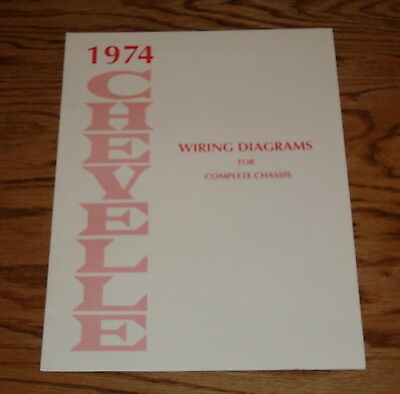 1974 Chevrolet Chevelle Wiring Diagram Manual for Complete Chassis 74 Chevy
