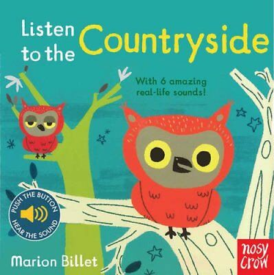 Listen to the Countryside by Marion Billet 9780857636935 (Board book, 2016)