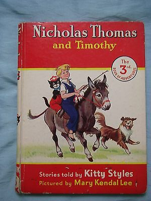Nicholas Thomas and Timothy Book 3 by Kitty Styles - 1950's Children's Book