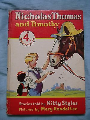 Nicholas Thomas and Timothy Book 4 by Kitty Styles - 1950's Children's Book
