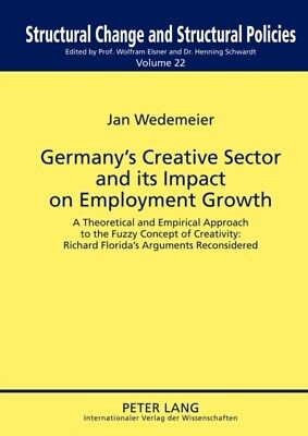 Germany's Creative Sector and its Impact on Employment Growth: A ...