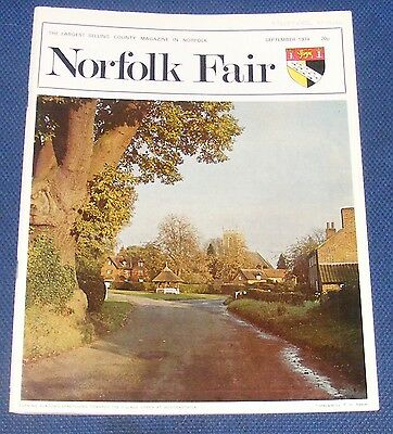 Norfolk Fair Magazine September 1974 - Gooderstone/bylaugh
