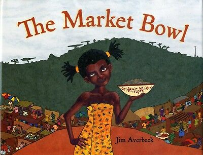 The Market Bowl (Hardcover), Jim Averbeck, 9781580893688