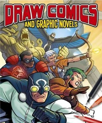 Draw Comics and Graphic Novels by Steve Beaumont (Paperback, 2017)