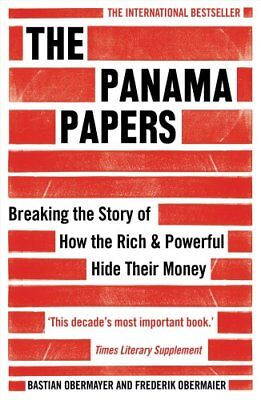 The Panama Papers Breaking the Story of How the Rich and Powerf... 9781786070708