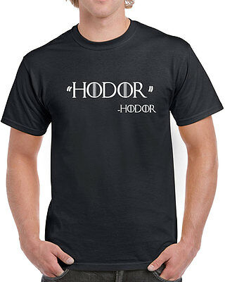 109 Hodor Quote mens T-shirt game funny of thrones house stark winterfell retro