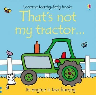 That's Not My Tractor by Fiona Watt 9781409516828 (Board book, 2010)