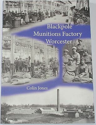 BLACKPOLE MUNITIONS FACTORY Worcester Royal Ordnance NEW History WW1 WW2 Bombs