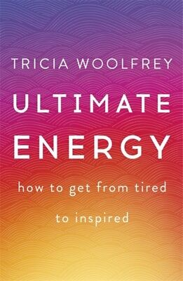 LITTLE BOOK OF ENERGY, Woolfrey, Tricia, 9781473634732