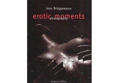 Erotic Moments - Jens Brüggemann