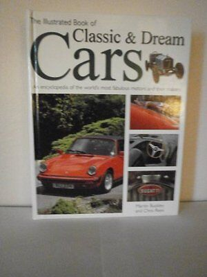 """""""Ex-Library"""",The Illustrated Book of Classic and Dream Cars,Martin Buckley"""