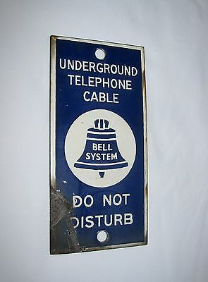 BELL SYSTEM UNDERGROUND TELEPHONE CABLE  / DO NOT DISTURB - Porcelain Sign