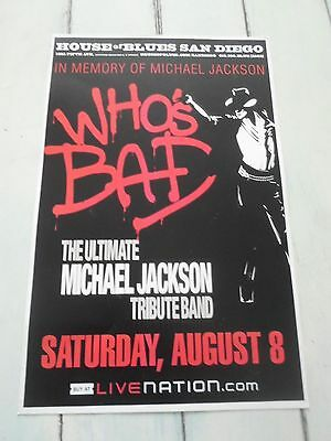 """WHO'S BAD Concert Poster MICHAEL JACKSON TRIBUTE San Diego HOUSE BLUES 11""""x17"""""""