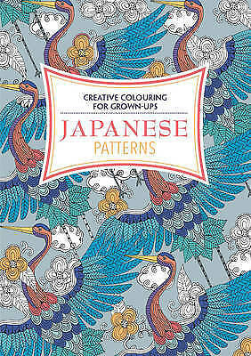 Japanese Patterns: Creative Colouring for Grown-ups, Various Authors, New Book