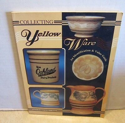 Collecting Yellow Ware Identification & Value Guide By McAllister & Michel Book