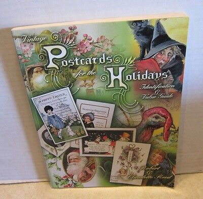 Vintage Postcards for the Holidays Identification & Value Guide 2002 Book