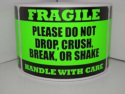 FRAGILE HANDLE/CARE DO NOT DROP CRUSH BREAK SHAKE fluor green label 250/rl