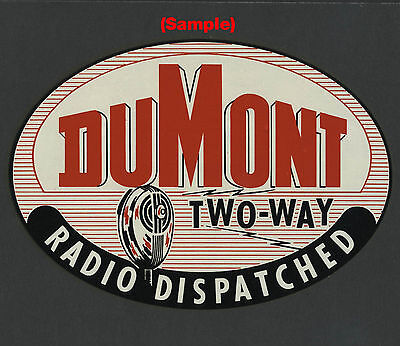 1950s DUMONT 2-WAY RADIO DISPATCHED Large Reverse Window Decal Police Fire Taxi