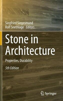 Stone in Architecture: Properties, Durability (Hardcover), Sieges...