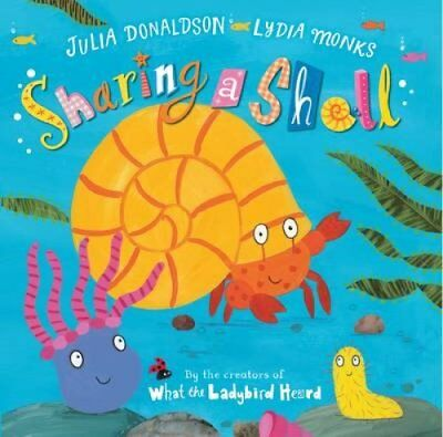 Sharing a Shell by Julia Donaldson 9780330522502 (Board book, 2015)