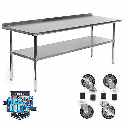 """Stainless Kitchen Restaurant Prep Table w/ Backsplash and 4 Casters - 30"""" x 72"""""""
