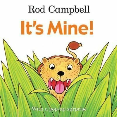 It's Mine! by Rod Campbell 9781447282419 (Board book, 2015)