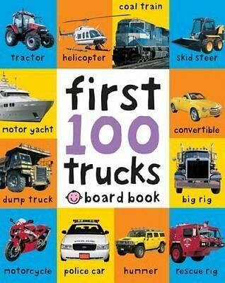 First 100 Trucks by Roger Priddy 9781849154222 (Board book, 2011)