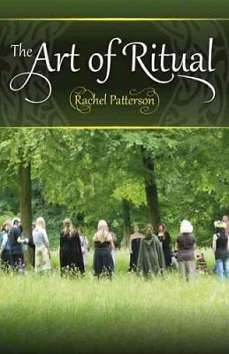 The Art of Ritual by Rachel Patterson 9781782797760 (Paperback, 2016)