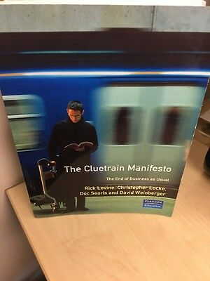 Cluetrain Manifesto: The End of Business as Usual by Various (Paperback)