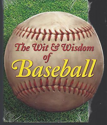 The Wit and Wisdom of Baseball by Saul Wisnia (2007, Hardcover)