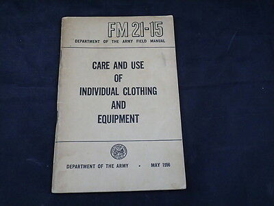 WWII-FM 21-15 Care and Use of Individual Clothing & equipment Handbook 1956