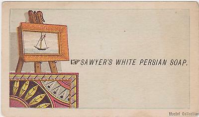 RARE 1880s SAWYERS WHITE PERSIAN SOAP VICTORIAN TRADE CARD - NORTHAMPTON MA NICE