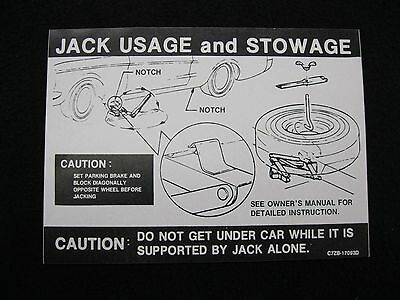 Repro 1967 Ford Mustang Jack Instruction & Stowage Decal Sticker C7ZB-17093D