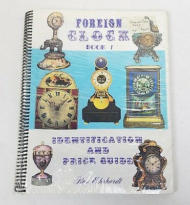 Collectors Book ☆ Rare Foreign Clock Identification & Price Guide 1 Roy Ehrhardt