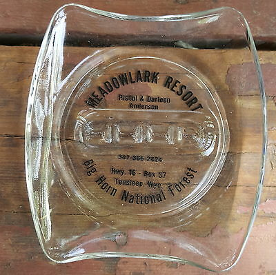 Old Meadowlark Resort Big Horn National Forest Glass Ashtray Ten Sleep Wyoming