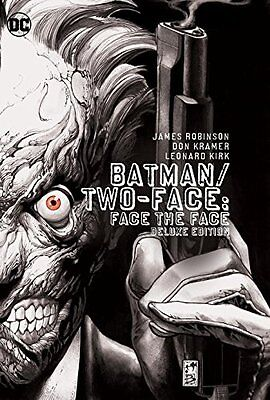 Dc Comics Batman/two-Face: Face The Face Hc Hardcover Robinson Kramer Deluxe Ed