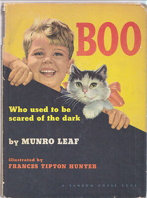 MUNRO LEAF ~ BOO Who Used To Be Scared .. FRANCES TIPTON HUNTER 1948 cute cat ..