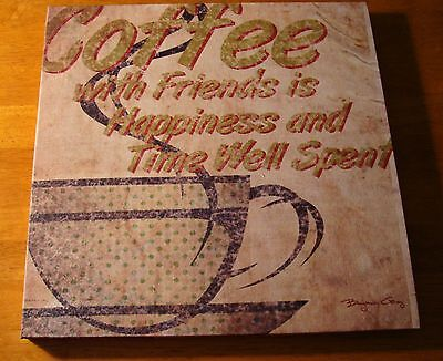 COFFEE WITH FRIENDS IS HAPPINESS & TIME WELL SPENT Kitchen Mug Cafe Decor Sign