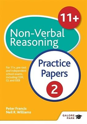 11+ Non-Verbal Reasoning Practice Papers 2: For 11+, pre-test and independent s.