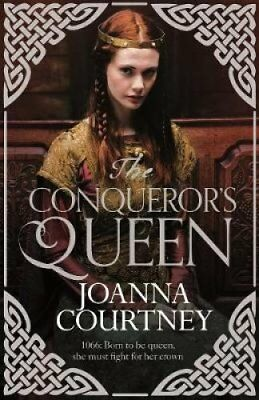 The Conqueror's Queen by Joanna Courtney (Hardback, 2017)