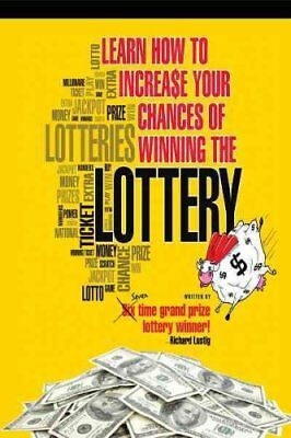 Learn How to Increase Your Chances of Winning the Lottery by Richard Lustig...
