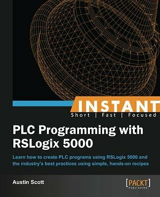 Instant PLC Programming with RSLogix 5000 Austin Scott Packt Publishing 68 pag 0