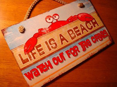 LIFE IS A BEACH WATCH OUT FOR THE CRABS Home Decor Sign & Nautical Rope Hanger