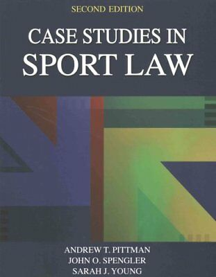 Case Studies in Sport Law by Andrew Pittman 9781492526117 (Paperback, 2016)