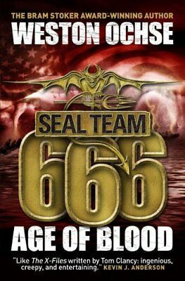 SEAL Team 666: Age of Blood (Seal Team 666 2), Weston Ochse, New condition, Book